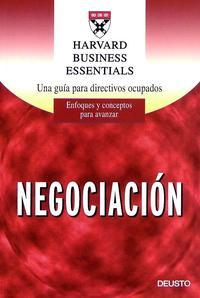Libro NEGOCIACION: UNA GUIA PARA DIRECTIVOS OCUPADOS