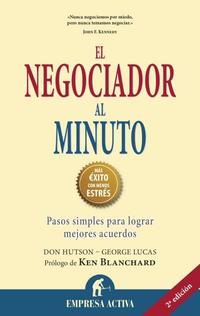 Libro NEGOCIADOR AL MINUTO: PASOS SIMPLES PARA LOGRAR MEJORES ACUERDOS
