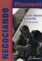 Libro NEGOCIANDO EFICAZMENTE: DESCUBRA LAS CALVES PARA TRIUNFAR