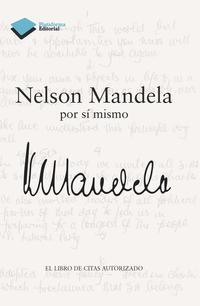 Libro NELSON MANDELA POR SÍ MISMO