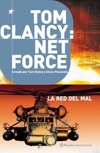 Libro NET FORCE III: LA RED DEL MAL