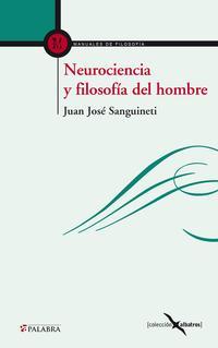 Libro NEUROCIENCIA Y FILOSOFIA DEL HOMBRE