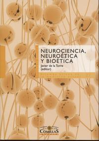 Libro NEUROCIENCIA, NEUROETICA Y BIOETICA