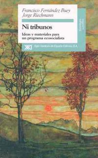 Libro NI TRIBUNOS: IDEAS Y MATERIALES PARA UN PROGRAMA ECOSOCIALISTA
