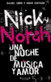 Libro NICK Y NORAH: UNA NOCHE DE MUSICA Y AMOR