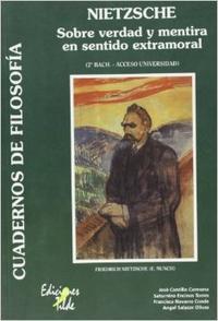 Libro NIETSCHE, SOBRE VERDAD Y MENTIRA EN SENTIDO EXTRAMORAL: 2 BACHILL ERATO