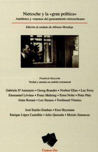 Libro NIETZSCHE Y LA GRAN POLITICA: ANTIDOTOS Y VENENOS DEL PENSAMIENTO NIETZSCHEANO