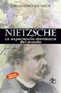 Libro NIETZSCHE: LA EXPERIENCIA DIONISIACA DEL MUNDO