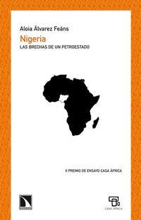 Libro NIGERIA LAS BRECHAS DE UN PETROESTADO