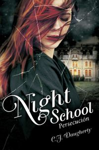 Libro NIGHT SCHOOL: PERSECUCION