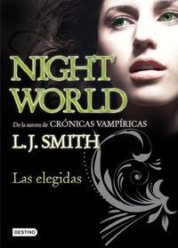 Libro NIGHT WORLD 2: LAS ELEGIDAS