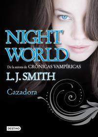 Libro NIGHT WORLD 3: CAZADORA
