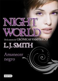 Libro NIGHT WORLD 4: AMANECER NEGRO