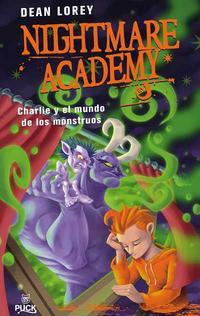 Libro NIGHTMARE ACADEMY I: CHARLIE Y EL MUNDO DE LOS MONSTRUOS