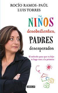 Libro NIÑOS DESOBEDIENTES PADRES DESESPERADOS
