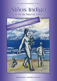 Libro NIÑOS INDIGOS, EDUCAR EN LA NUEVA VIBRACION