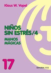 Libro NIÑOS SIN ESTRES: MANOS MAGICAS