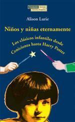 Libro NIÑOS Y NIÑAS ETERNAMENTE: LOS CLASICOS INFANTILES DESDE CENICIEN TA HASTA HARRY POTTER