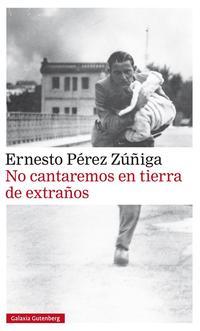 Libro NO CANTAREMOS EN TIERRA DE EXTRAÑOS