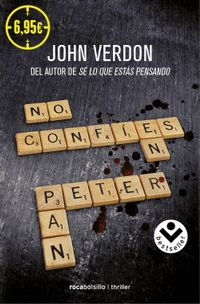 Libro NO CONFIES EN PETER PAN/PETER PAN DEBE MORIR