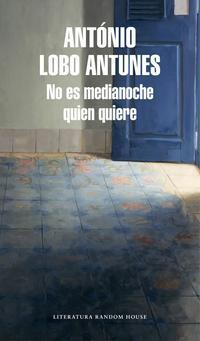 Libro NO ES MEDIANOCHE QUIEN QUIERE