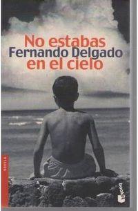 Libro NO ESTABAS EN EL CIELO