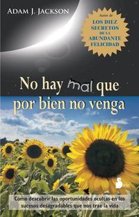 Libro NO HAY MAL QUE POR BIEN NO VENGA