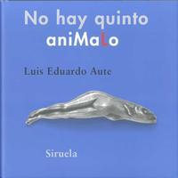 Libro NO HAY QUINTO ANIMALO