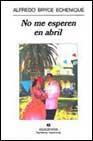Libro NO ME ESPEREN EN ABRIL