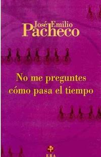 Libro NO ME PREGUNTES COMO PASA EL TIEMPO