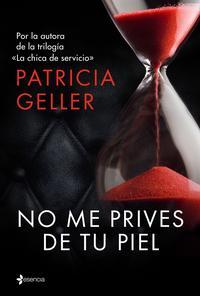 Libro NO ME PRIVES DE TU PIEL