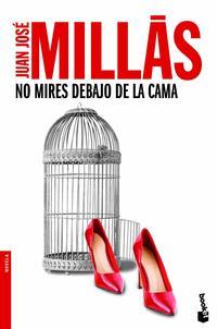 Libro NO MIRES DEBAJO DE LA CAMA
