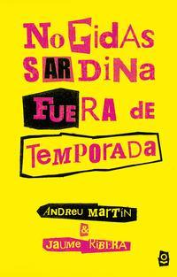Libro NO PIDAS SARDINA FUERA DE TEMPORADA