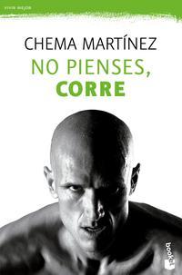 Libro NO PIENSES, CORRE