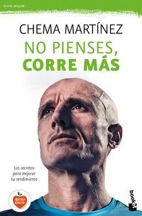 Libro NO PIENSES, CORRE MAS