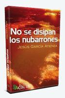 Libro NO SE DISIPAN LOS NUBARRONES