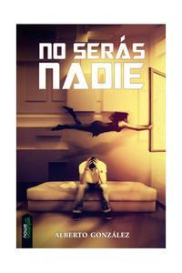 Libro NO SERAS NADIE