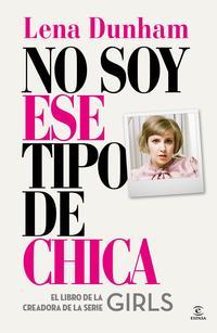 Libro NO SOY ESE TIPO DE CHICA