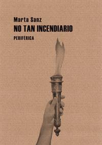 Libro NO TAN INCENDIARIO