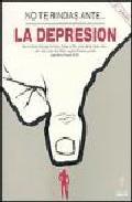 Libro NO TE RINDAS ANTE LA DEPRESION