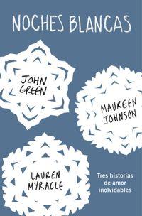 Libro NOCHES BLANCAS: TRES HISTORIAS DE AMOR INOLVIDABLES