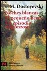 Libro NOCHES BLANCAS; EL PEQUEÑO HEROE; UN EPISODIO VERGONZOSO