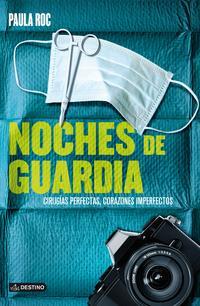 Libro NOCHES DE GUARDIA 2. AMORES, DESAMORES Y OTRAS ADICCIONES