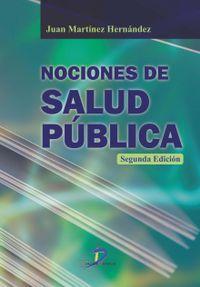 Libro NOCIONES DE SALUD PUBLICA. 2ª ED