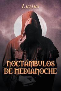 Libro NOCTAMBULOS DE MEDIANOCHE