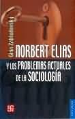 Libro NORBERT ELIAS Y LOS PROBLEMAS ACTUALES DE LA SOCIOLOGIA