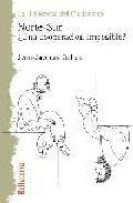 Libro NORTE SUR: ¿UNA COOPERACION IMPOSIBLE?