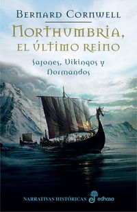 Libro NORTHUMBRIA, EL ULTIMO REINO: SAJONES, VIKINGOS Y NORMANDOS I