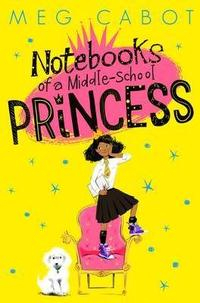 Libro NOTEBOOKS OF A MIDDLE -SCHOOL PRINCESS