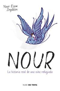 Libro NOUR: LA HISTORIA REAL DE UNA NIÑA REFUGIADA